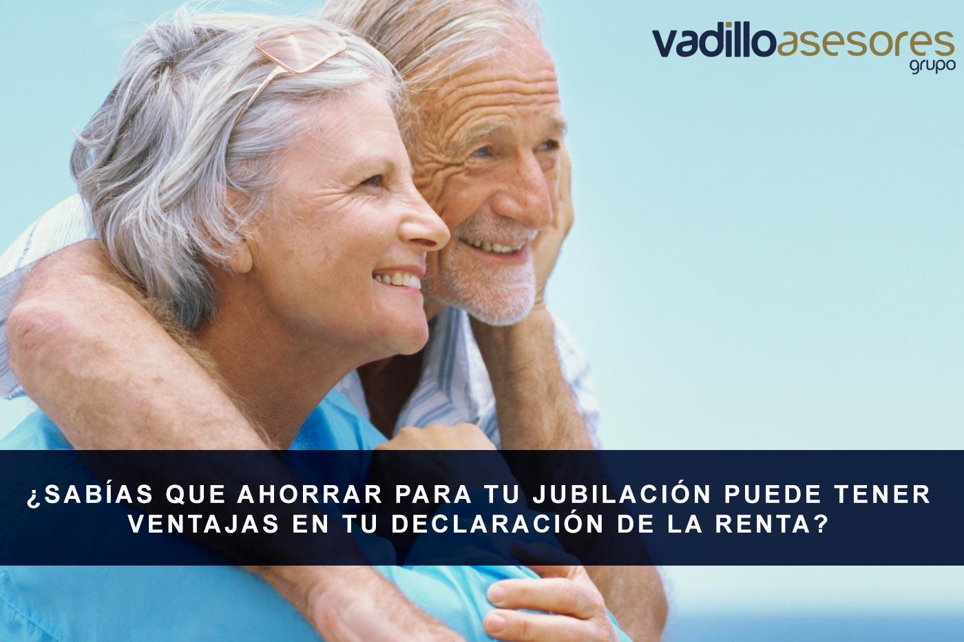 ¿Sabías que ahorrar para tu jubilación puede tener ventajas en tu Declaración de la Renta?